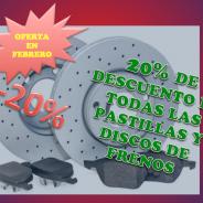 20% DE DESCUENTO EN PASTILLAS Y DISCOS DE FRENO